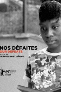 """Affiche du film """"Nos défaites"""""""
