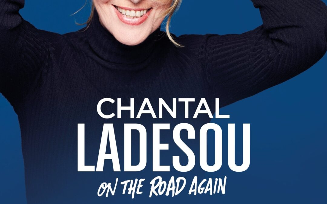 Chantal Ladesou – On the road again
