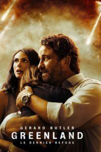 """Affiche du film """"Greenland - Le dernier refuge"""""""