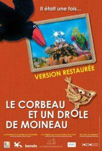 """Affiche du film """"le corbeau et un drôle de moineau"""""""