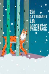 """Affiche du film """"En attendant la neige"""""""