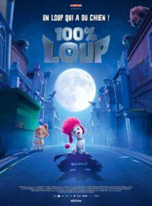 """Affiche du film """"100% loup"""""""