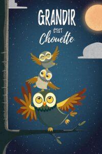 """Affiche du film """"Grandir, c'est chouette"""""""