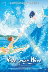 """Affiche du film """"Ride Your Wave"""""""