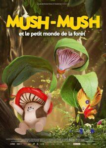 """Affiche du film """"Mush-Mush et le petit monde de la forêt"""""""