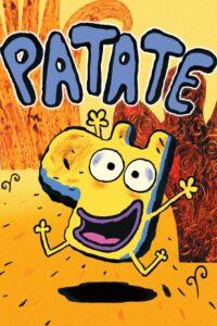 """Affiche du film """"Patate"""""""